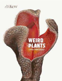 Weird Plants