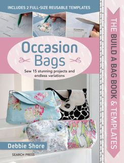 The Build a Bag Book & Templates: Occasion Bags