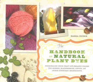 Handbook of Natural Plant Dyes