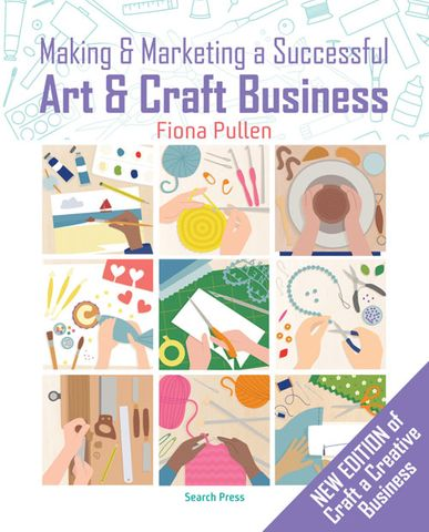 Making & Marketing a Successful Art & Craft Business