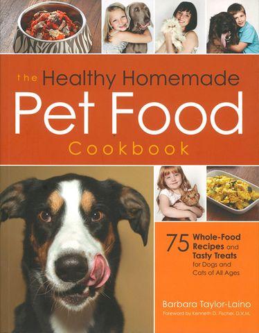 Healthy Homemade Pet Food Cookbook