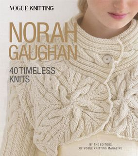 Vogue Knitting: Norah Gaughan