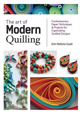 Art of Modern Quilling
