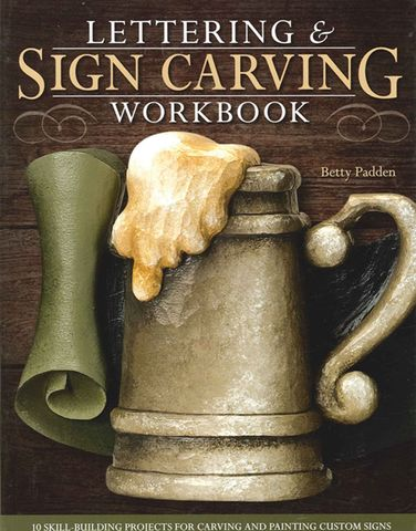 Lettering and Sign Carving Workbook