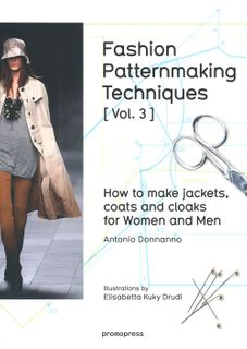 Fashion Patternmaking Techniques Volume 3