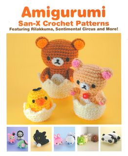 Amigurumi: San-X Crochet Patterns