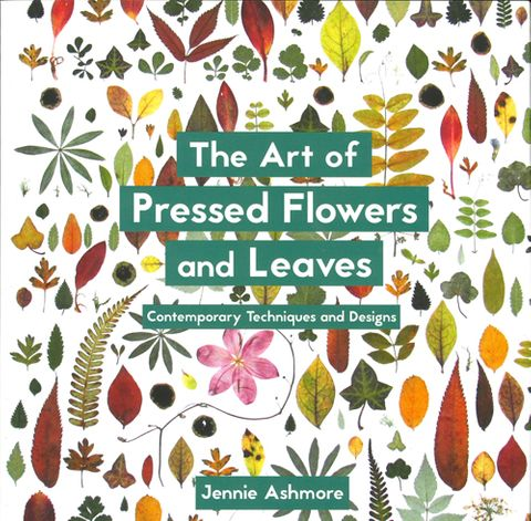 Art of Pressed Flowers and Leaves