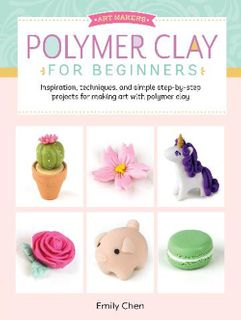 Polymer Clay for Beginners