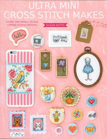 Ultra Mini Cross Stitch Makes