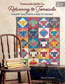Temecula Quilt Company: Returning to Temecula