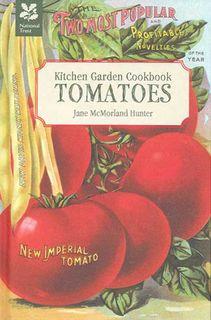 National Trust Kitchen Garden Cookbook: Tomatoes