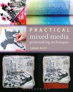 Practical Mixed-Media Printmaking