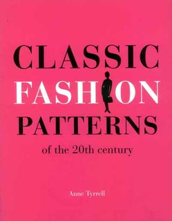 Classic Fashion Patterns of the 20th Century