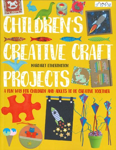 Children's Creative Craft Projects