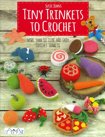 Tiny Trinkets to Crochet