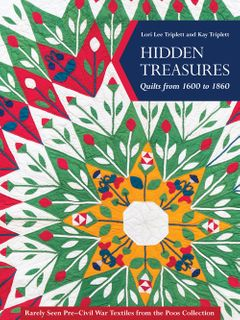 Hidden Treasures: Quilts from 1600 to 1860