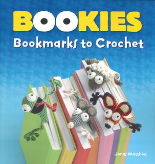 Bookies: Bookmarks to Crochet