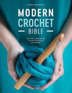 Modern Crochet Bible