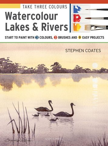 Take Three Colours: Watercolour Lakes & Rivers