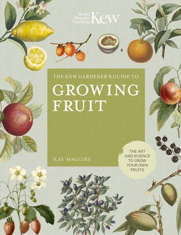 Kew Gardener's Guide to Growing Fruit