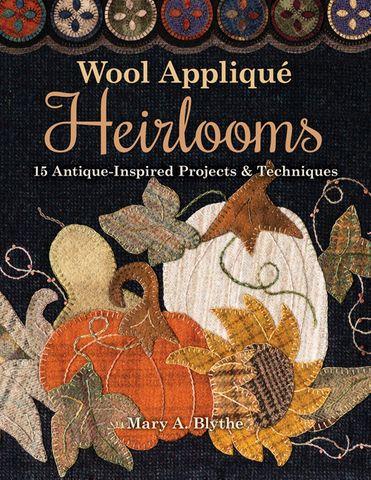Wool Appliqué Heirlooms