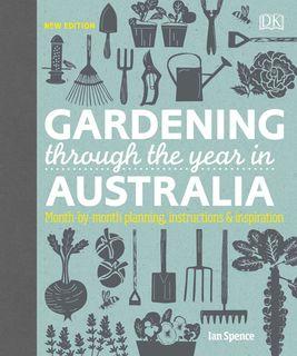 Gardening Through the Year in Australia New Edition
