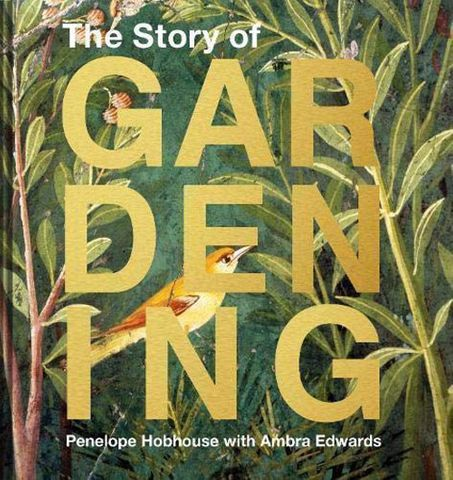 The Story of Gardening