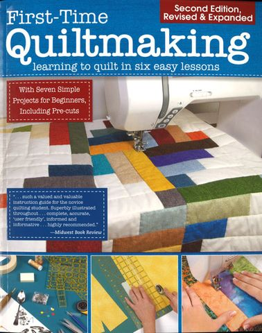 First-time Quiltmaking Second Edition