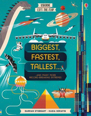 Lift-the-Flap: Biggest, Fastest, Tallest ...