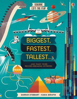 Lift-the-Flap: Biggest, Fastest, Tallest ...