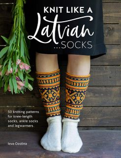 Knit Like a Latvian: Socks
