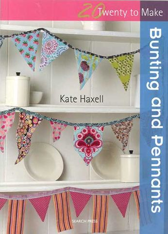 20 to Make: Bunting and Pennants