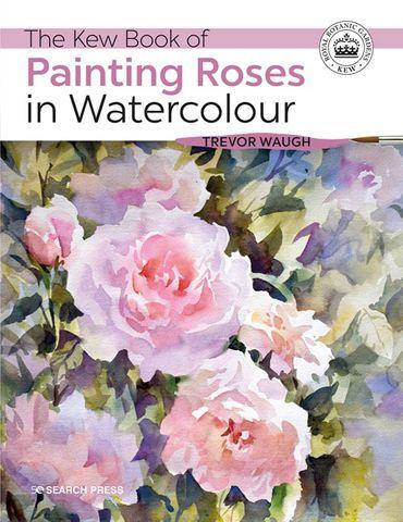 Kew Book of Painting Roses in Watercolour