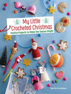 My Little Crocheted Christmas