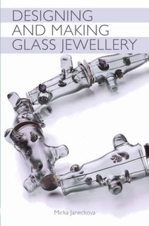Designing and Making Glass Jewellery