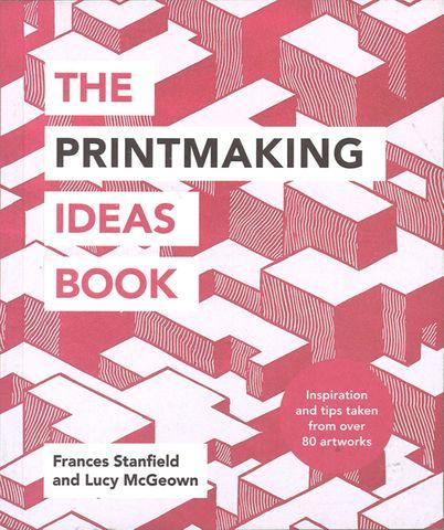 Printmaking Ideas Book