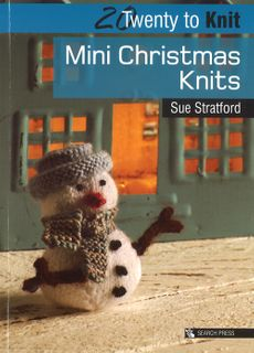 20 to Make: Mini Christmas Knits