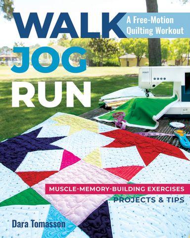 Walk, Jog, Run: A Free-Motion Quilting Workout