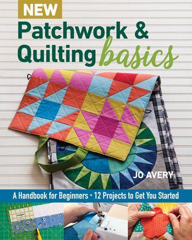 New Patchwork & Quilting Basics