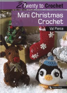 20 to Make: Mini Christmas Crochet