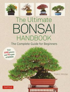Ultimate Bonsai Handbook