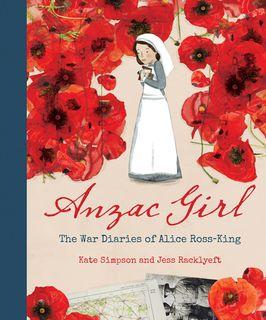 Anzac Girl: The War Diaries of Alice Ross