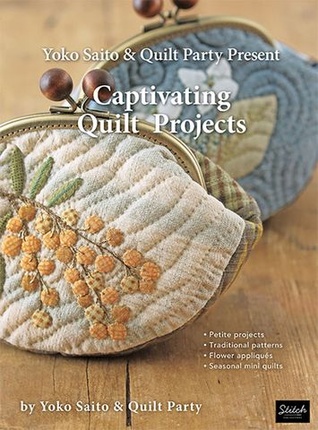 Yoko Saito & Quilt Party Present Captivating Quilt Projects