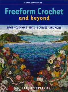 Freeform Crochet & Beyond