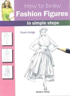 How to Draw: Fashion Figures in Simple Steps