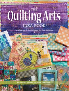 Quilting Arts Idea Book