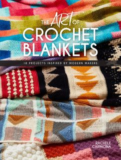 Art of Crochet Blankets