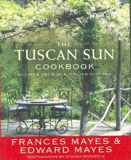 Tuscan Sun Cookbook