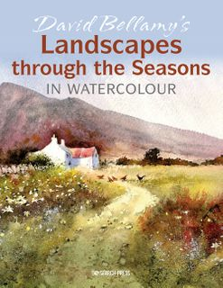 David Bellamy's Landscapes through the Seasons in Watercolour