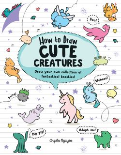 How to Draw Cute Creatures